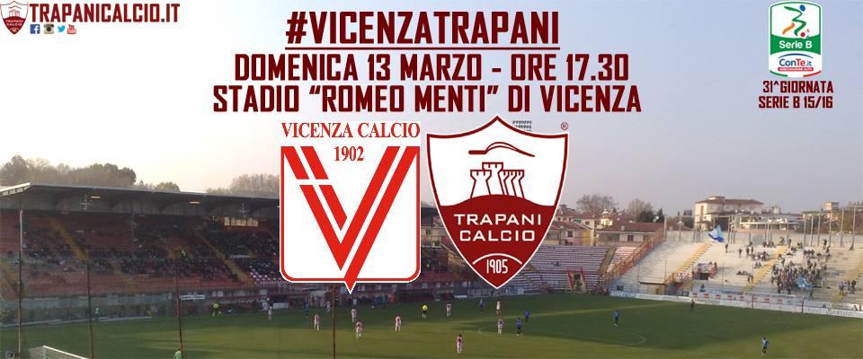Ancora una vittoria esterna per il Trapani. Battuto il Vicenza 2 a 1