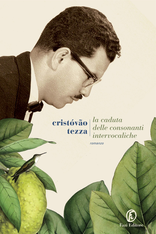 La caduta delle consonanti intervocaliche di Cristovão Tezza