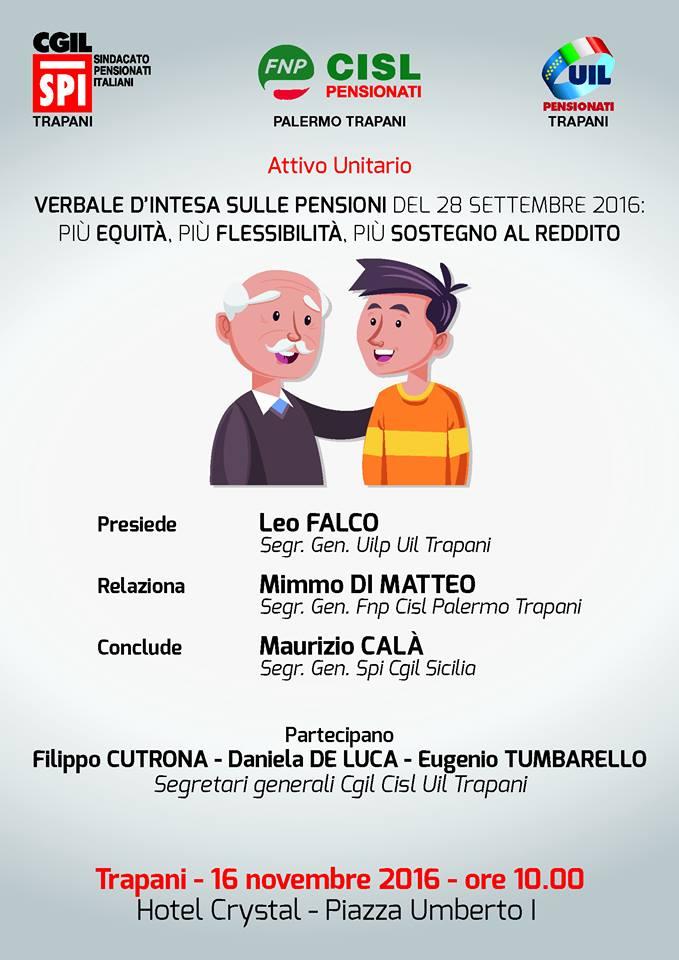 Intesa sulle pensioni: il 16 novembre attivo unitario dei sindacati a Trapani