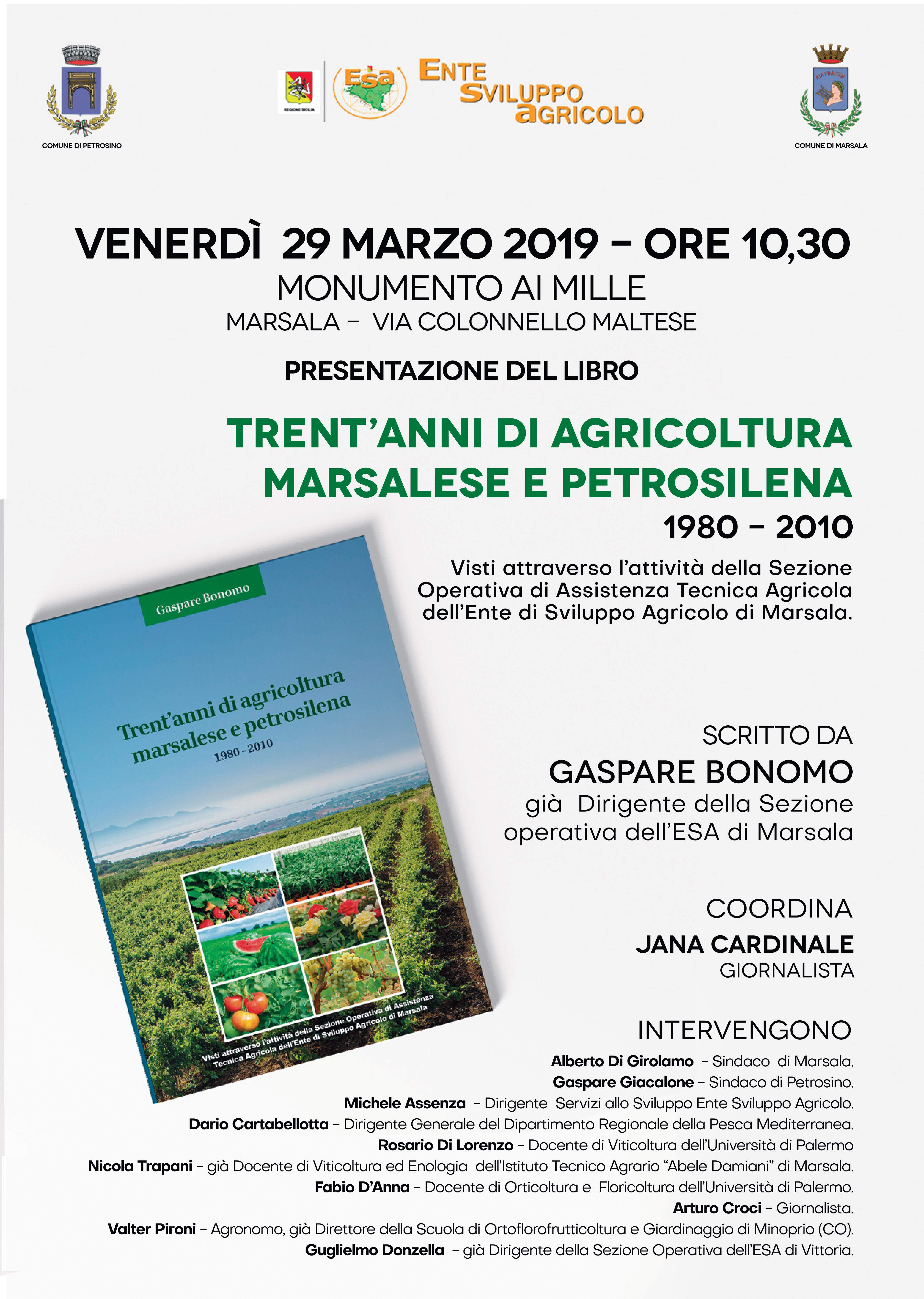 Trent'anni di Agricoltura locale nel libro di Gaspare Bonomo al Monumento ai Mille