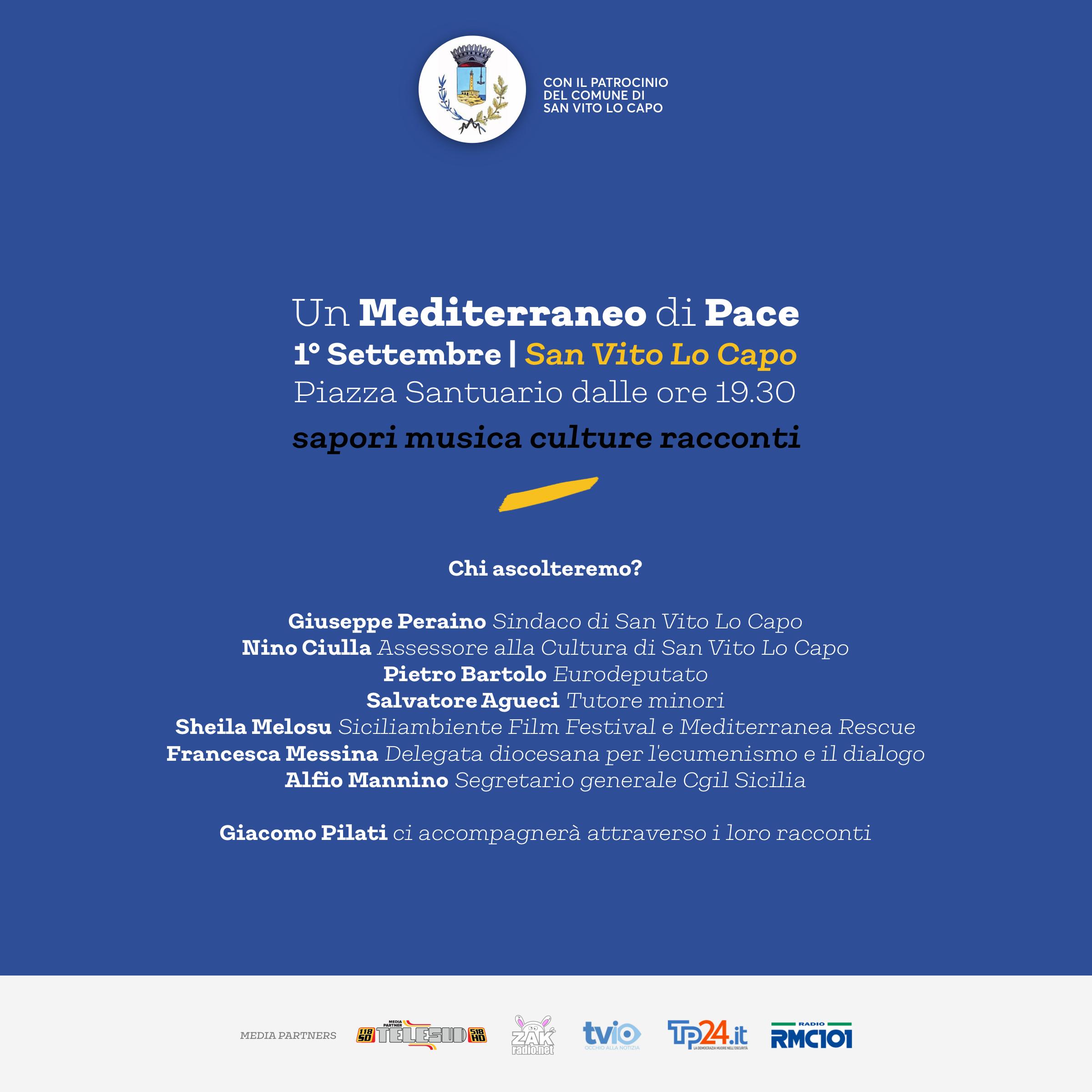 """Il 1 settembre a San Vito """"Un Mediterraneo di Pace"""". Il 27 agosto la conferenza stampa di presentazione"""